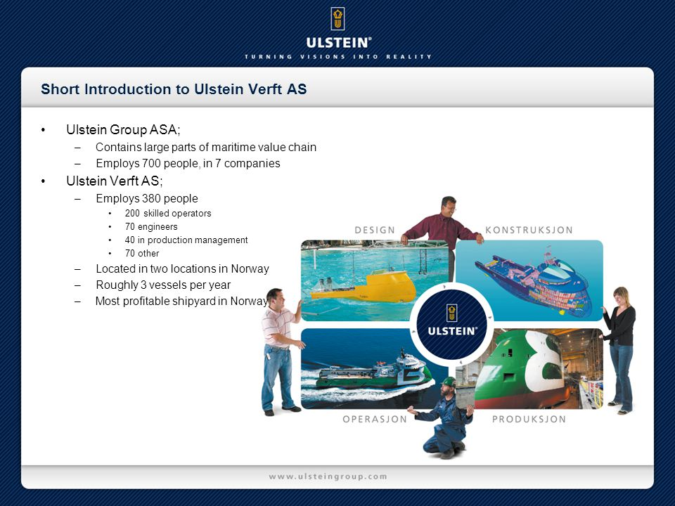Short Introduction to Ulstein Verft AS