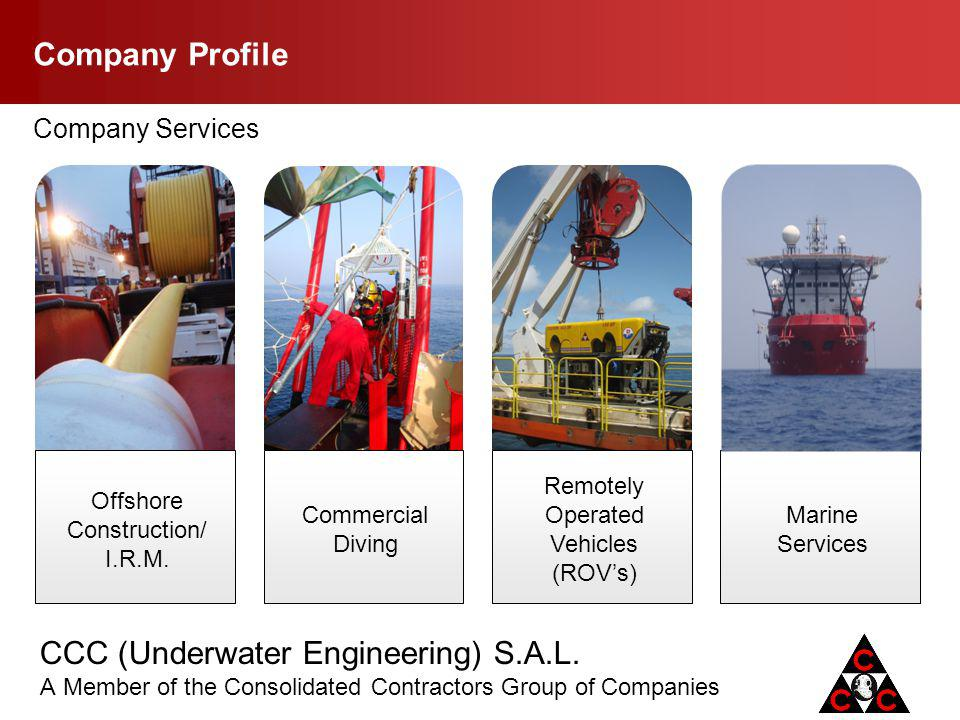 Company Profile Company Services Offshore Construction/ I.R.M.
