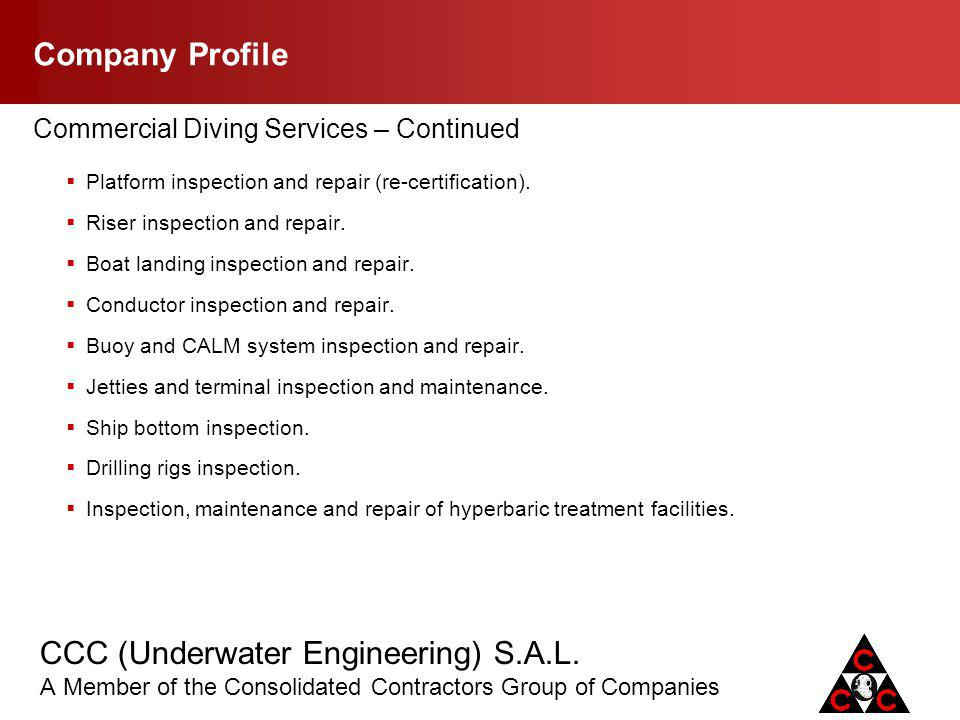 Company Profile Commercial Diving Services – Continued