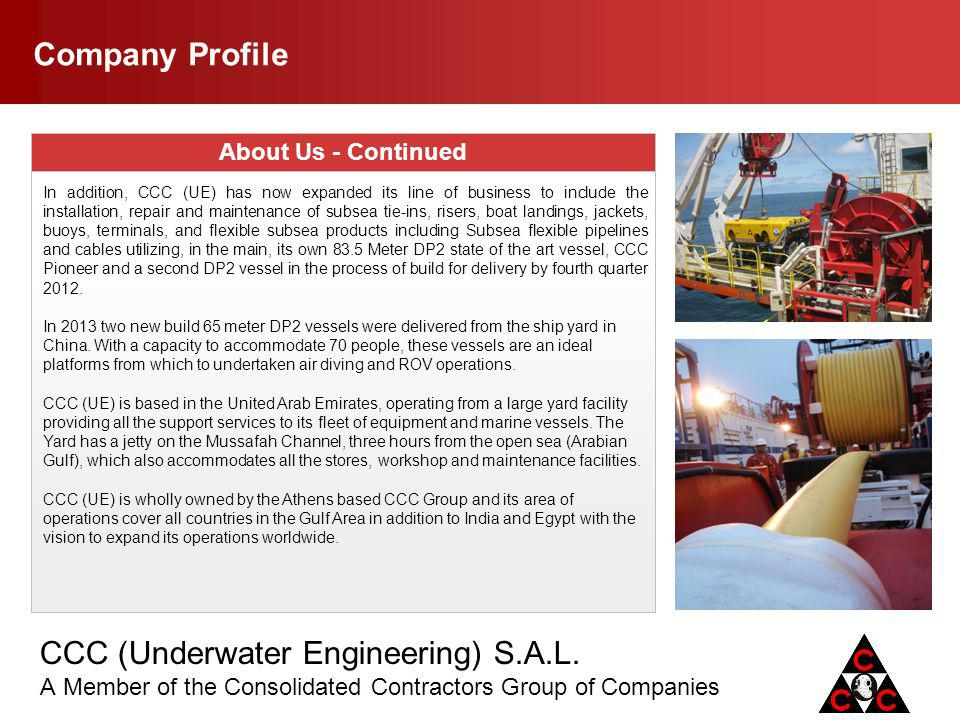 Company Profile About Us - Continued