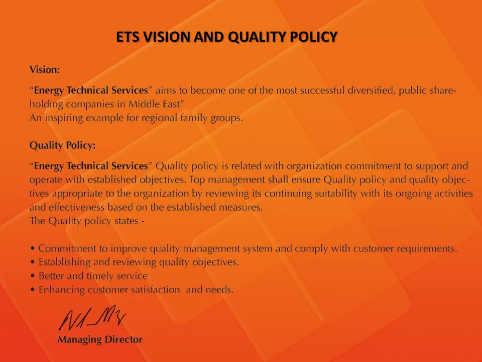 ETS VISION AND QUALITY POLICY