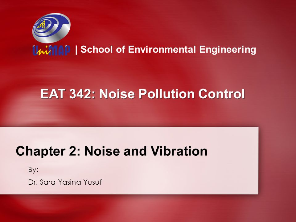 Chapter 2: Noise and Vibration