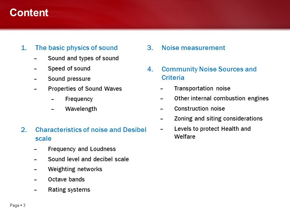 Content The basic physics of sound Noise measurement