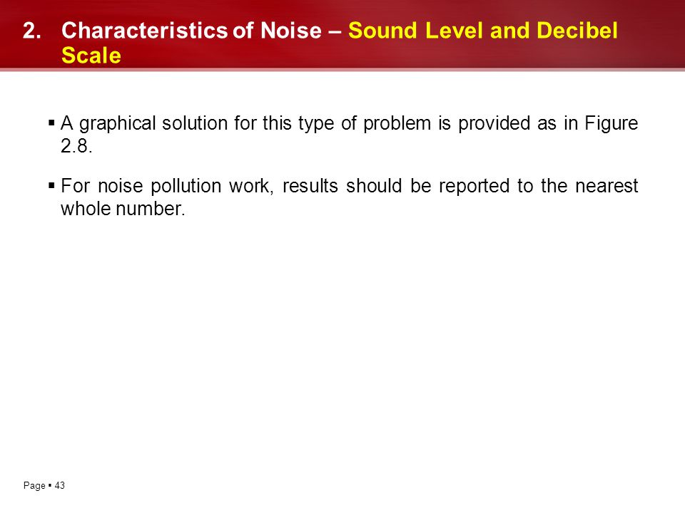 Characteristics of Noise – Sound Level and Decibel Scale