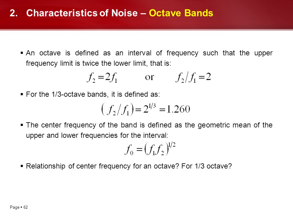 Characteristics of Noise – Octave Bands