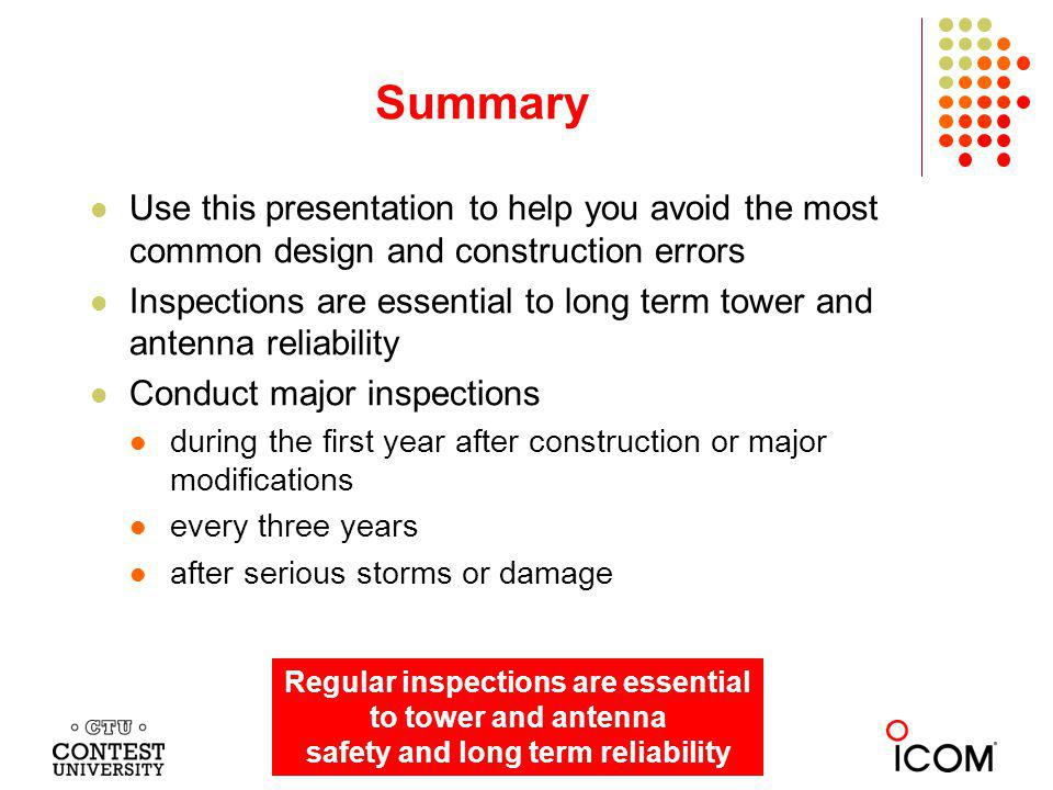 Summary Use this presentation to help you avoid the most common design and construction errors.