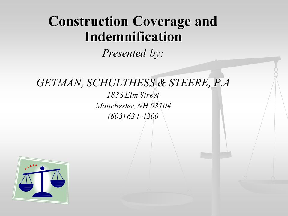 Construction Coverage and Indemnification