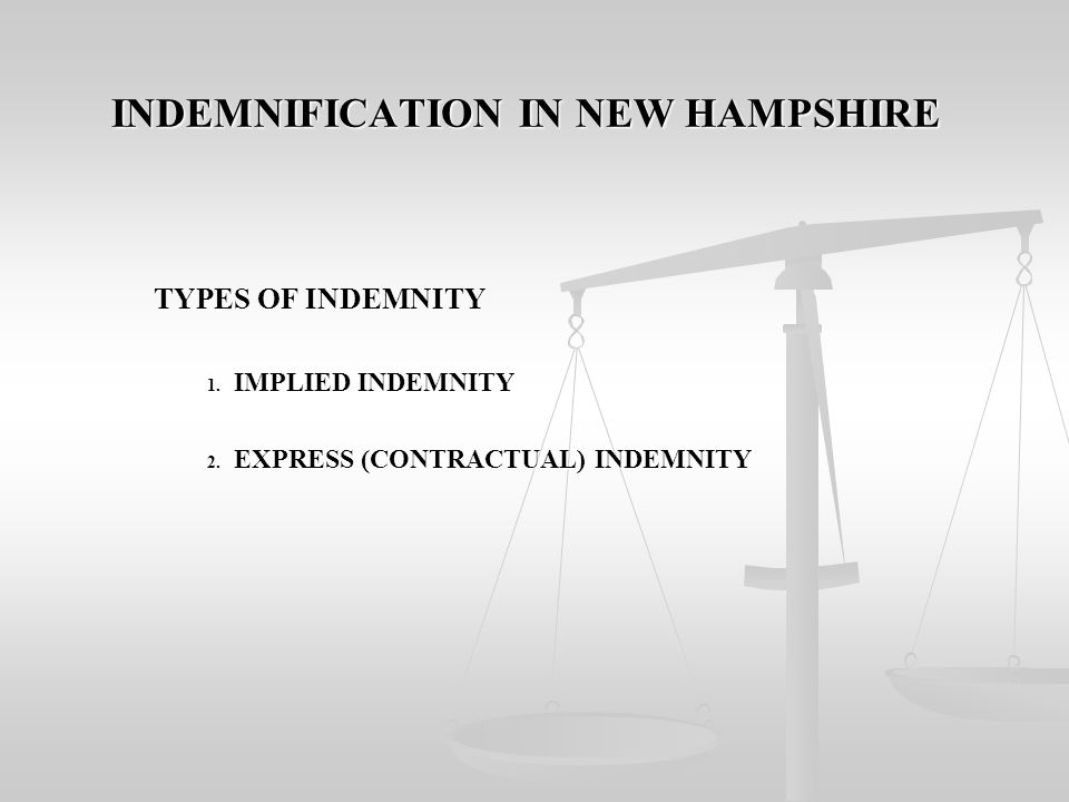 INDEMNIFICATION IN NEW HAMPSHIRE