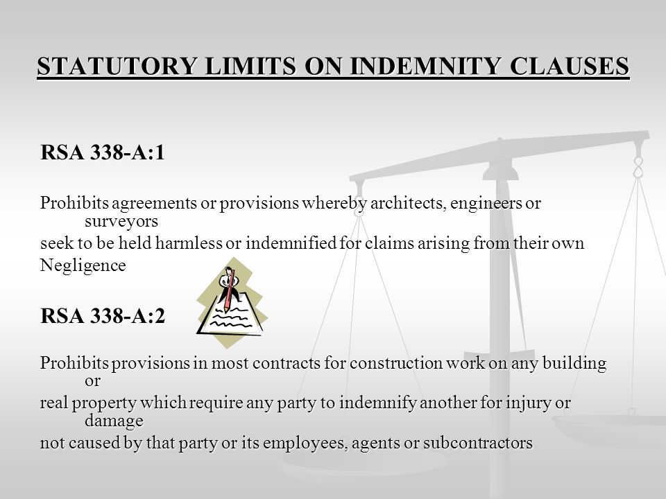 STATUTORY LIMITS ON INDEMNITY CLAUSES