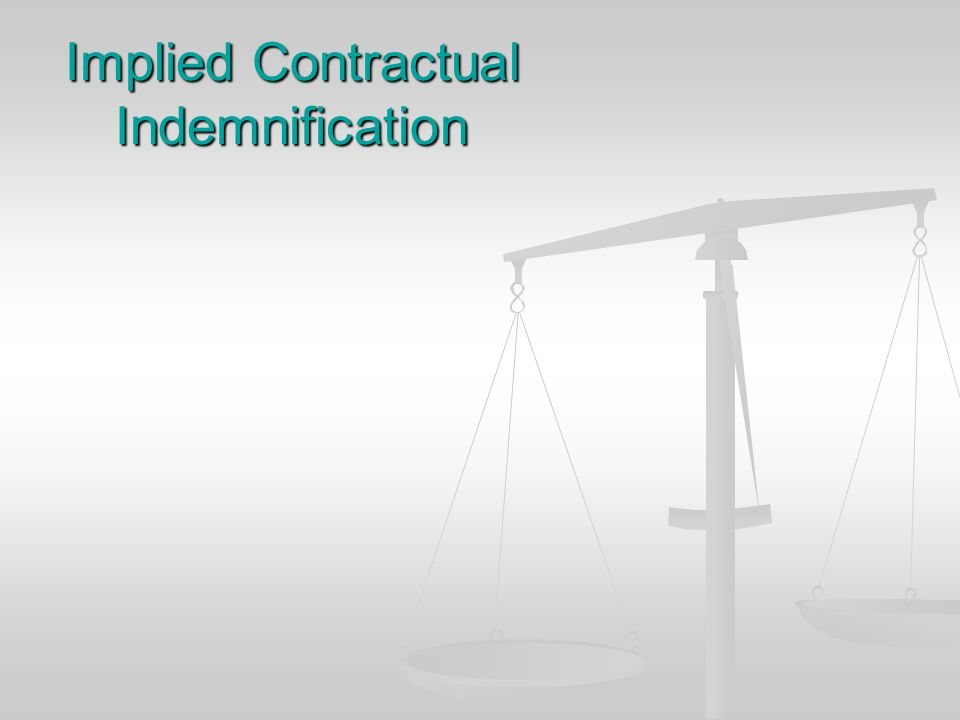 Implied Contractual Indemnification