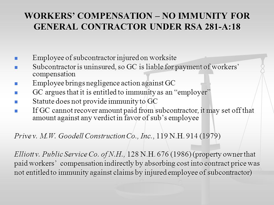 WORKERS' COMPENSATION – NO IMMUNITY FOR GENERAL CONTRACTOR UNDER RSA 281-A:18