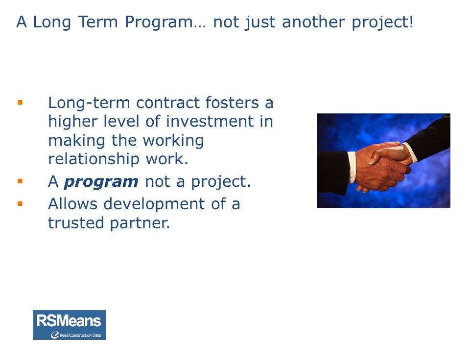 A Long Term Program… not just another project!