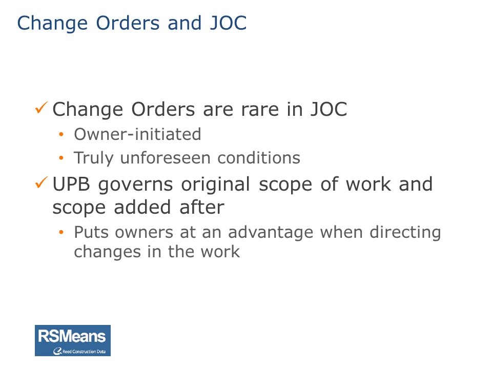 Change Orders are rare in JOC