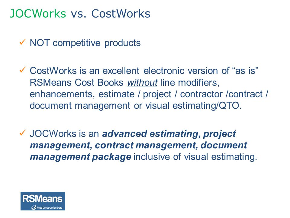 JOCWorks vs. CostWorks NOT competitive products