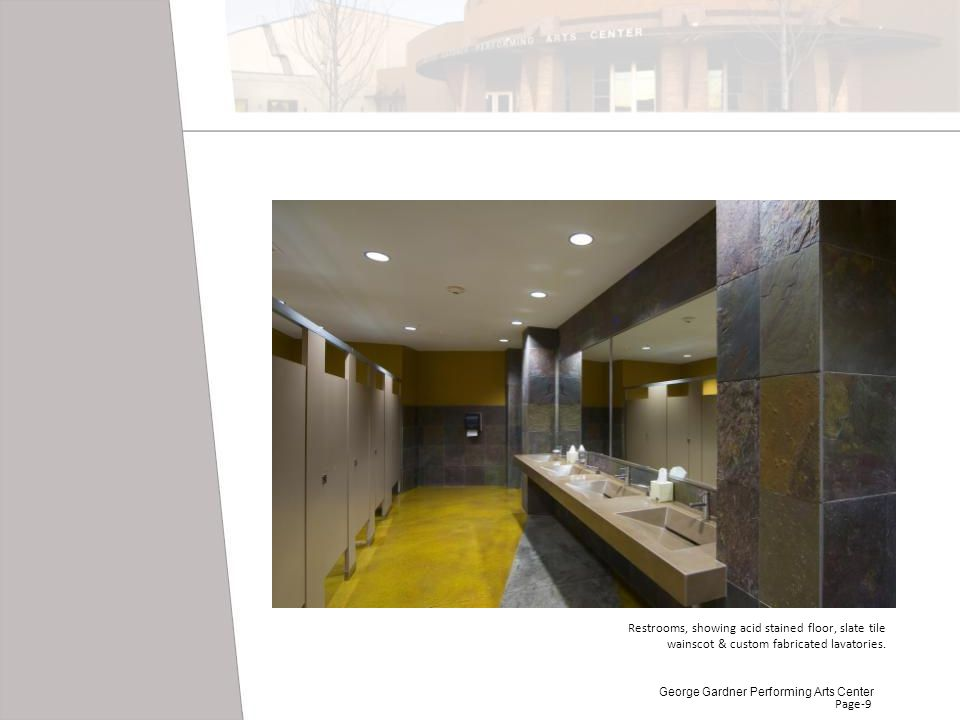 Restrooms, showing acid stained floor, slate tile