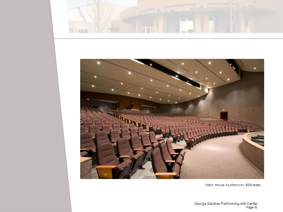 Main House Auditorium, 809 seats.