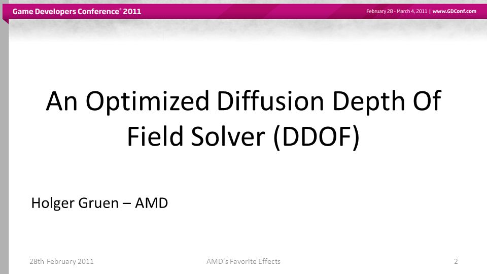 An Optimized Diffusion Depth Of Field Solver (DDOF)