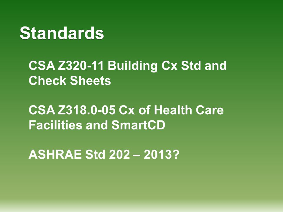 Standards CSA Z320-11 Building Cx Std and Check Sheets