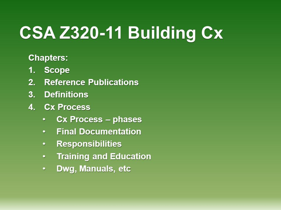 CSA Z320-11 Building Cx Chapters: Scope Reference Publications