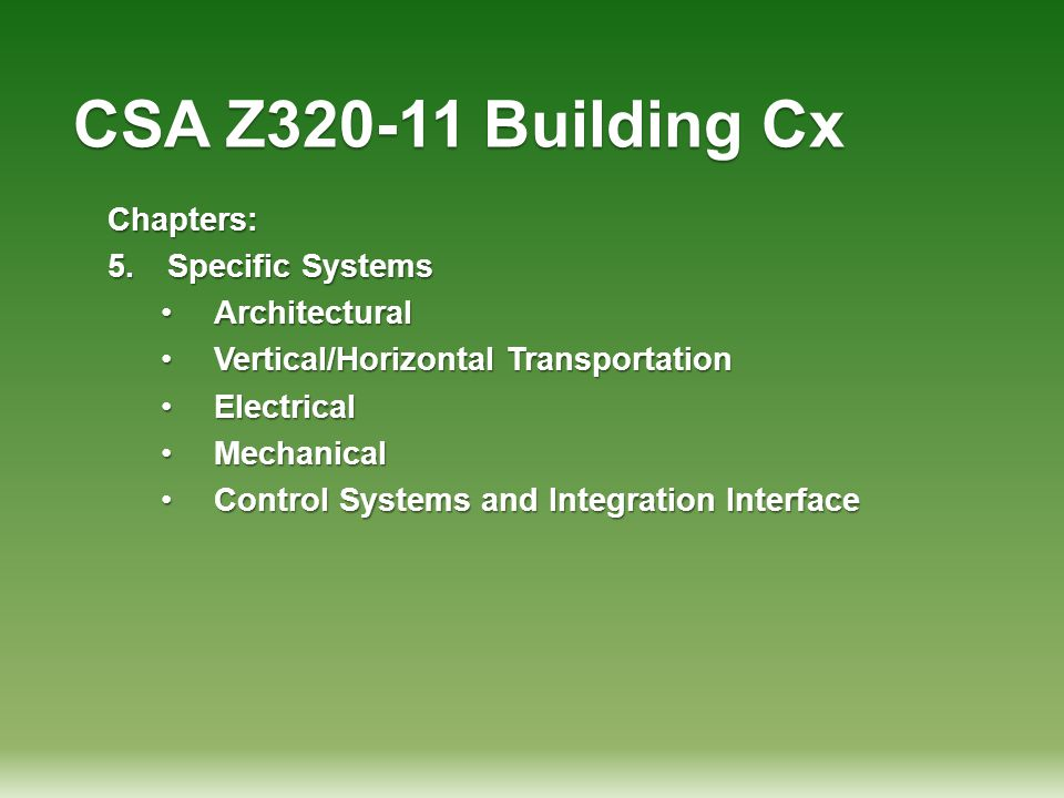 CSA Z320-11 Building Cx Chapters: Specific Systems Architectural