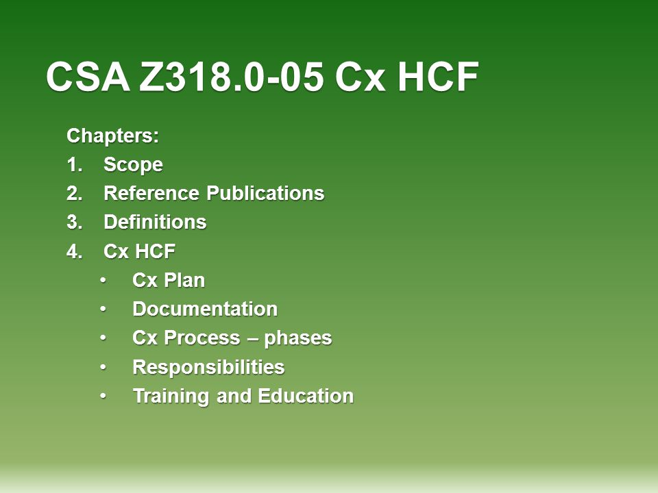 CSA Z318.0-05 Cx HCF Chapters: Scope Reference Publications