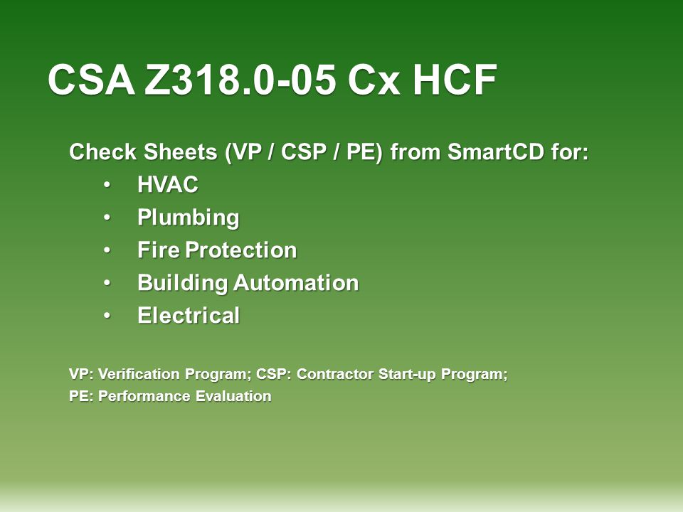 CSA Z318.0-05 Cx HCF Check Sheets (VP / CSP / PE) from SmartCD for: