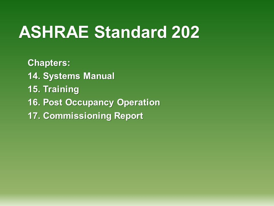 ASHRAE Standard 202 Chapters: Systems Manual Training