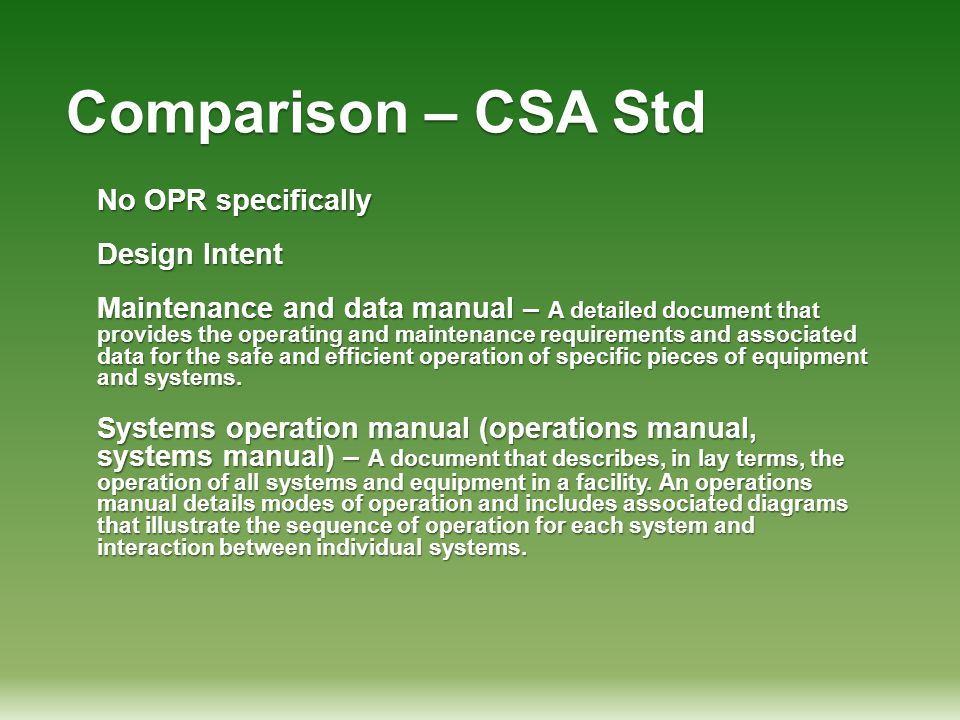 Comparison – CSA Std No OPR specifically Design Intent