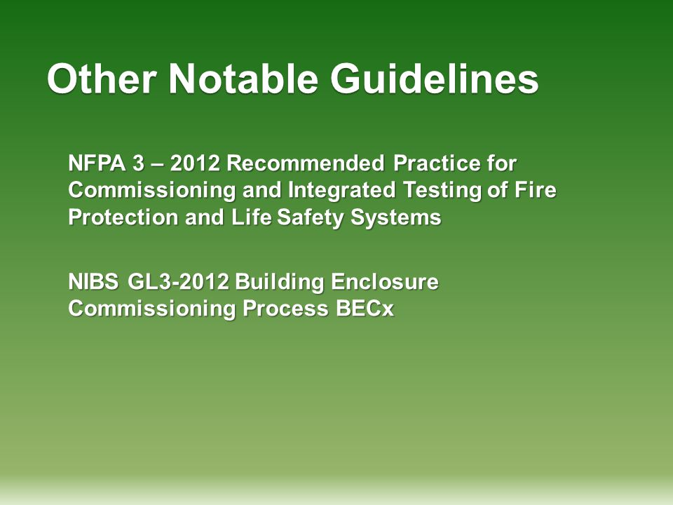 Other Notable Guidelines