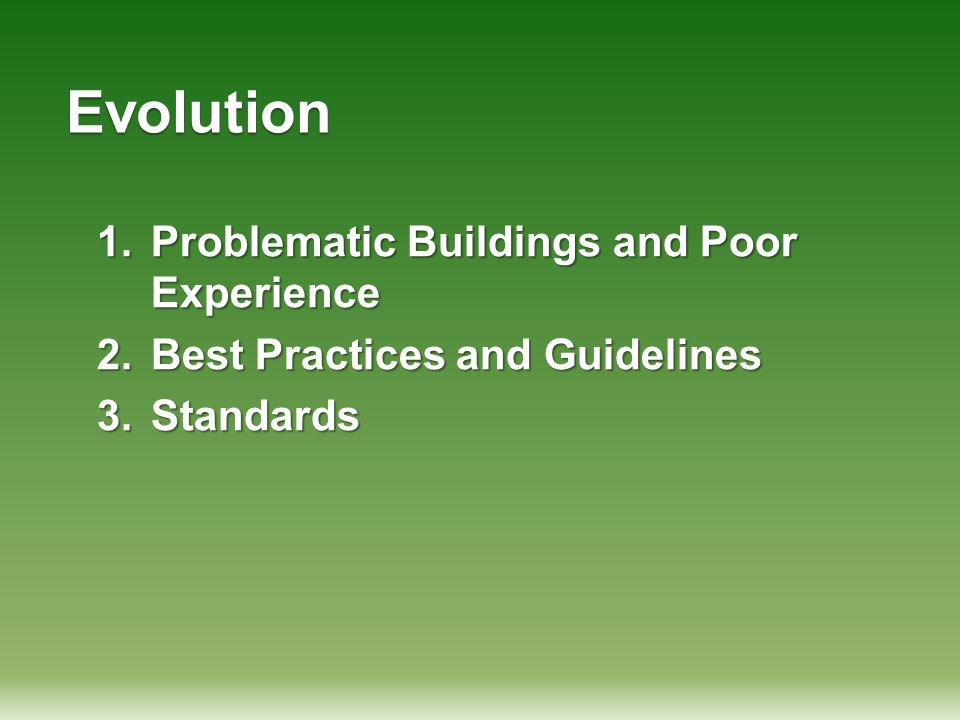 Evolution Problematic Buildings and Poor Experience