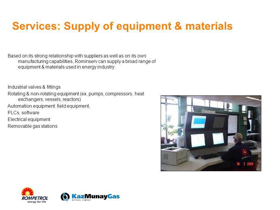 Services: Supply of equipment & materials