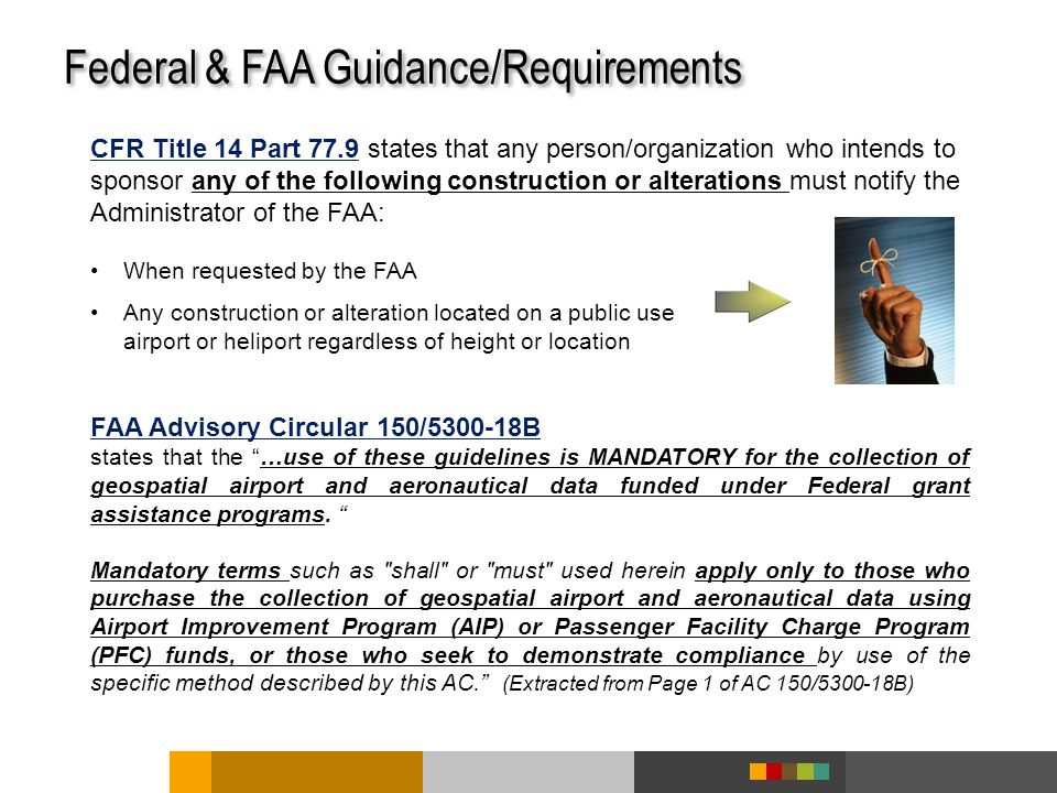 Federal & FAA Guidance/Requirements