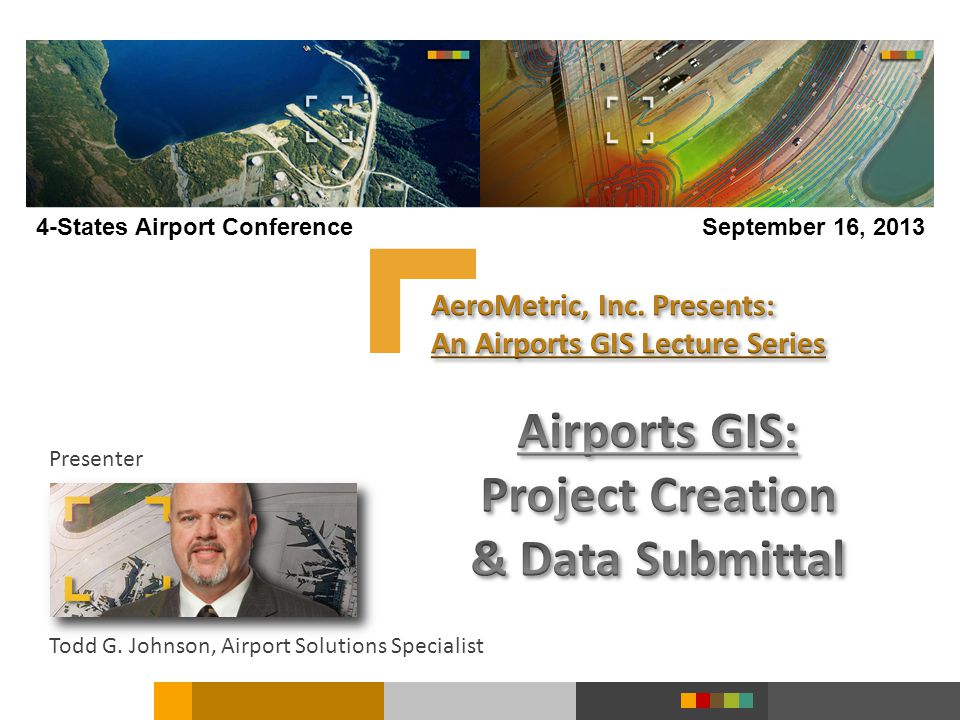 AeroMetric, Inc. Presents: An Airports GIS Lecture Series