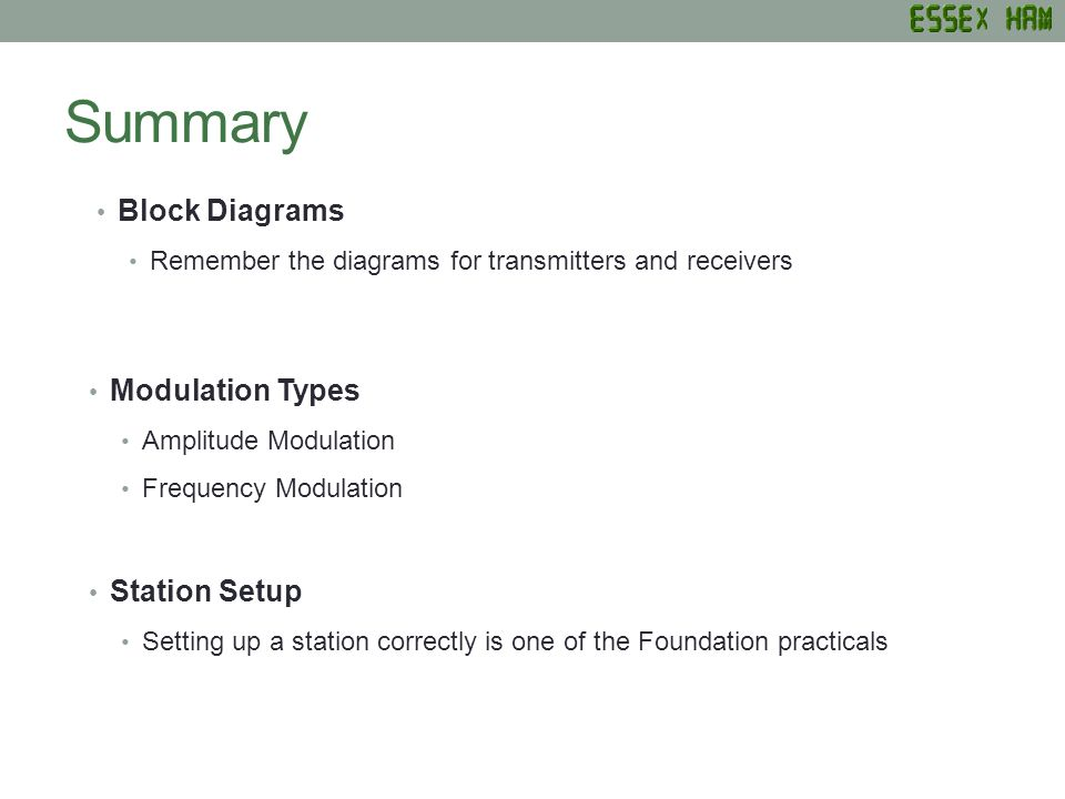 Summary Block Diagrams Modulation Types Station Setup