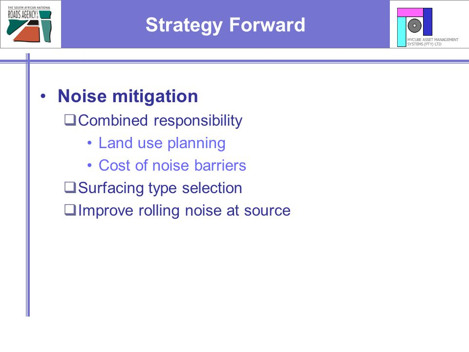 Strategy Forward Noise mitigation Combined responsibility
