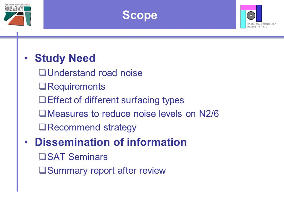 Scope Study Need Dissemination of information Understand road noise