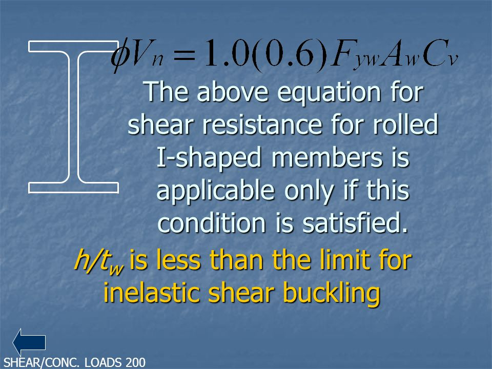 h/tw is less than the limit for inelastic shear buckling