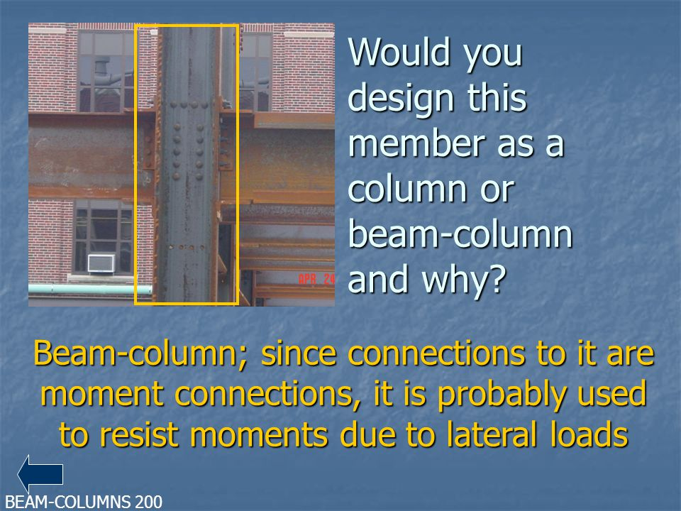 Would you design this member as a column or beam-column and why