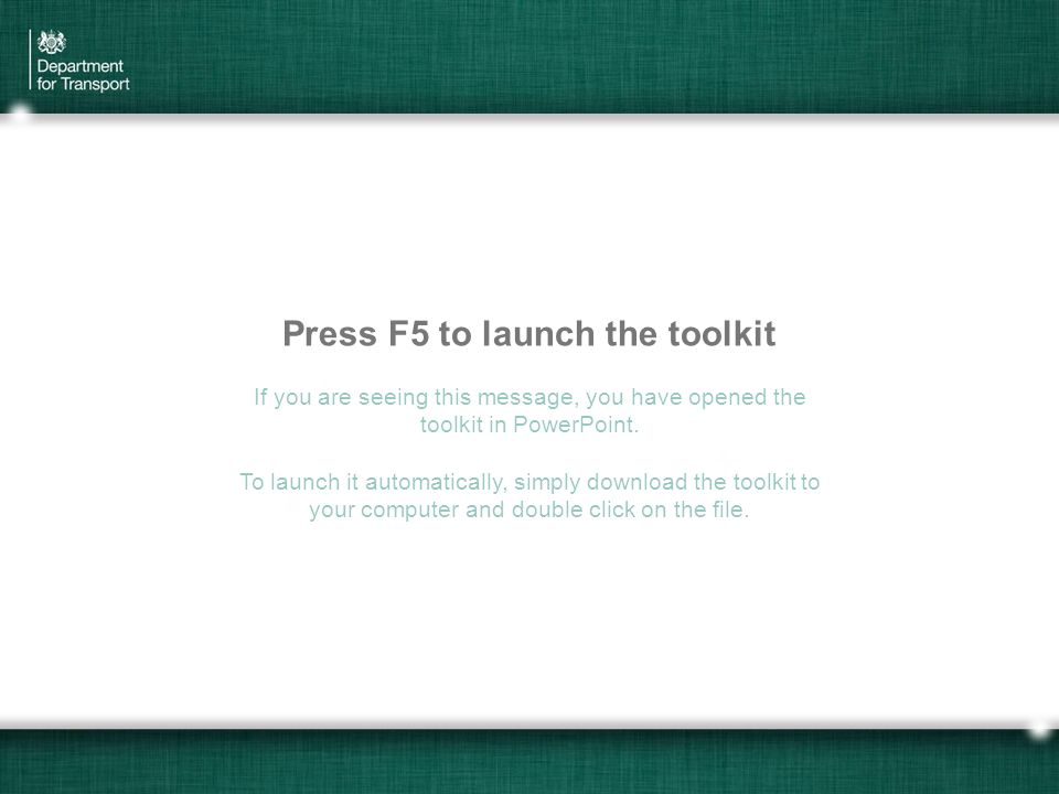 Press F5 to launch the toolkit