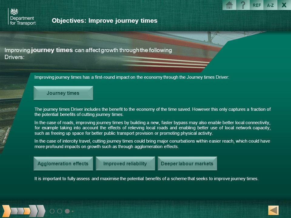 Objectives: Improve journey times