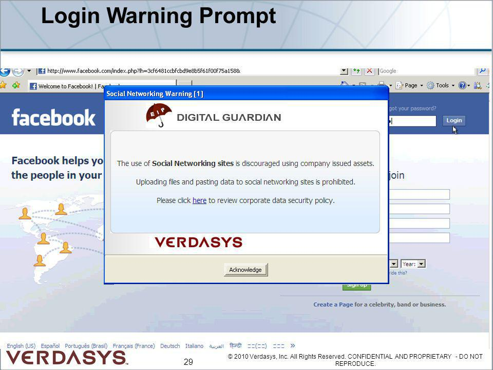 Login Warning Prompt © 2010 Verdasys, Inc. All Rights Reserved.