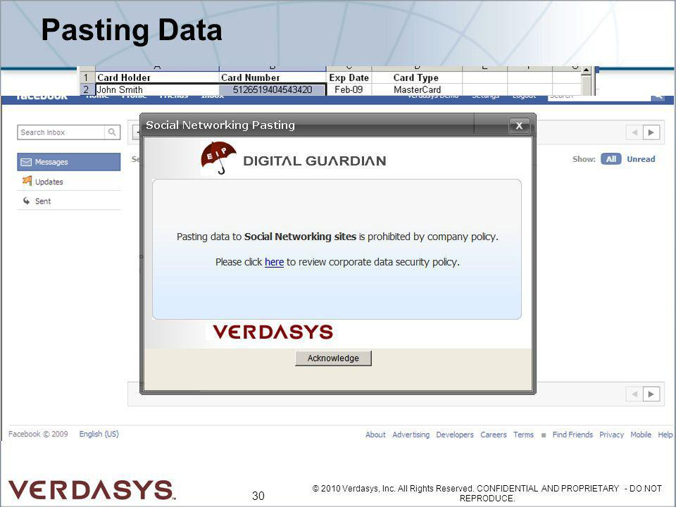 Pasting Data © 2010 Verdasys, Inc. All Rights Reserved.