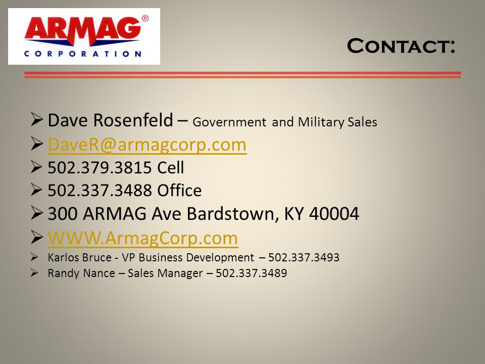 Contact: Dave Rosenfeld – Government and Military Sales