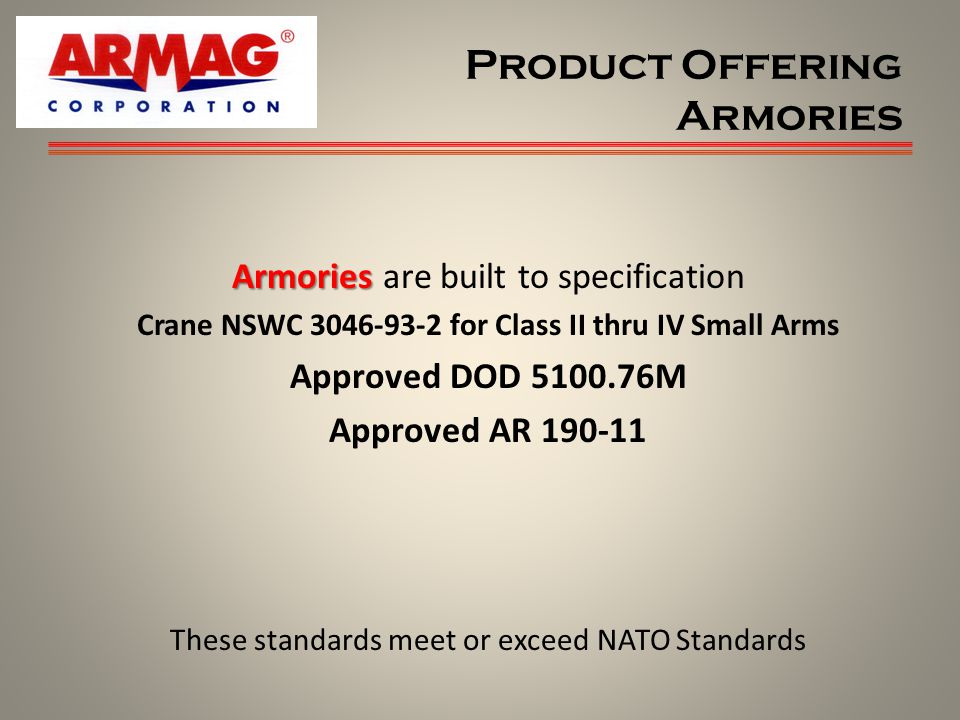 Product Offering Armories