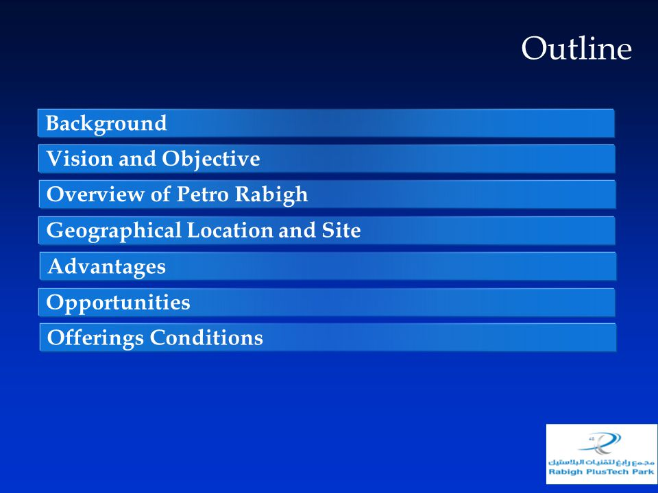 Outline Background Vision and Objective Overview of Petro Rabigh