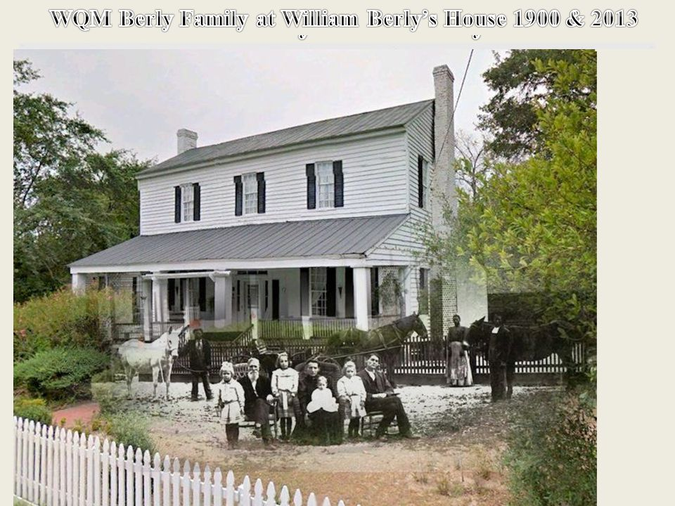 William Berly House Today 2013