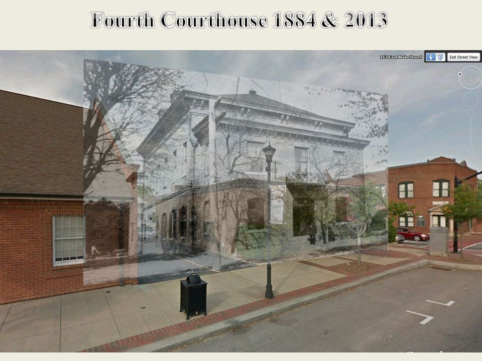 Same Location Today 2013 Fourth Courthouse 1881