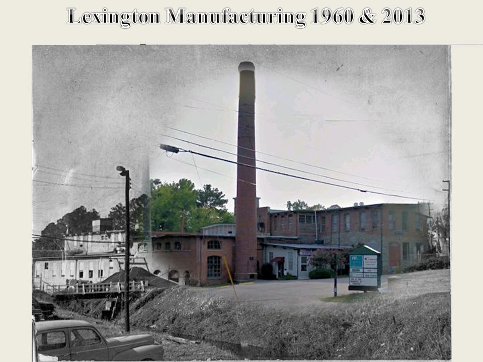 Lexington Manufacturing 2013 Lexington Manufacturing 1960