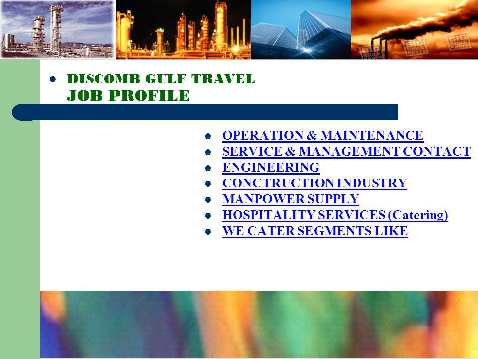 DISCOMB GULF TRAVEL JOB PROFILE