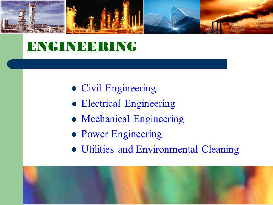ENGINEERING Civil Engineering Electrical Engineering